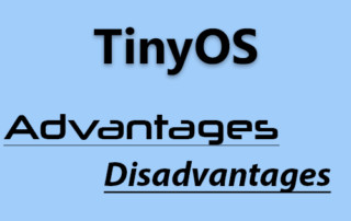TinyOS advantages and disadvantages