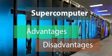 Advantages and disadvantages of supercomputers