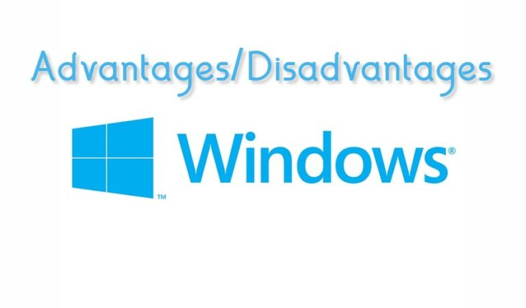 Advantages and disadvantages of windows operating system