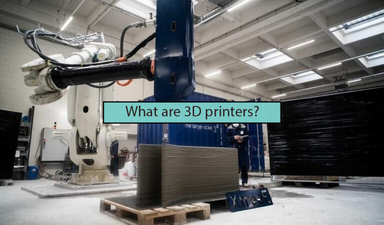What are 3D printers