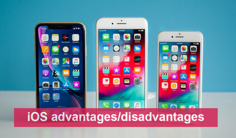 Advantages and disadvantages of iOS operating system