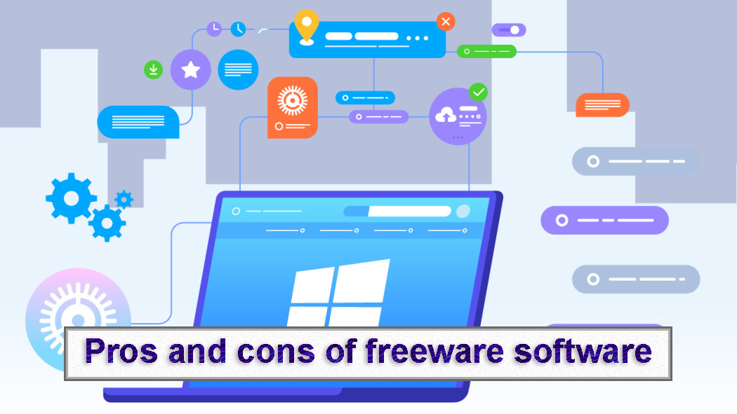 Pros and cons of freeware software