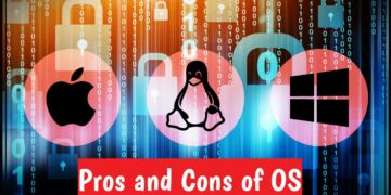 Pros and cons of Operating System OS