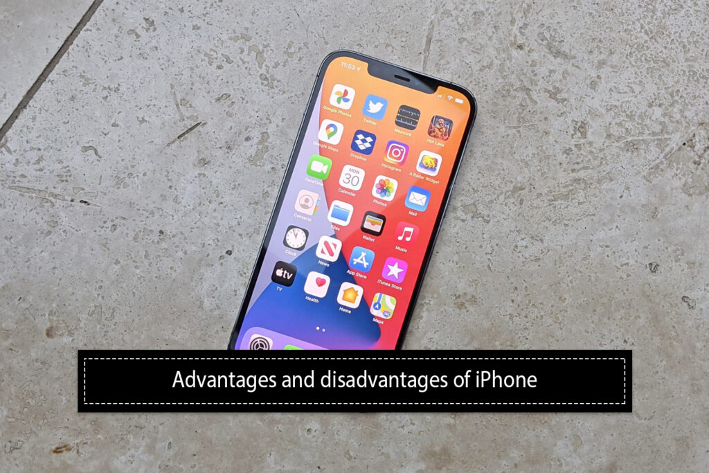 Merits and demerits of iPhone