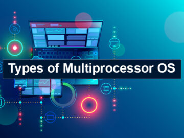 Types of multiprocessor operating system